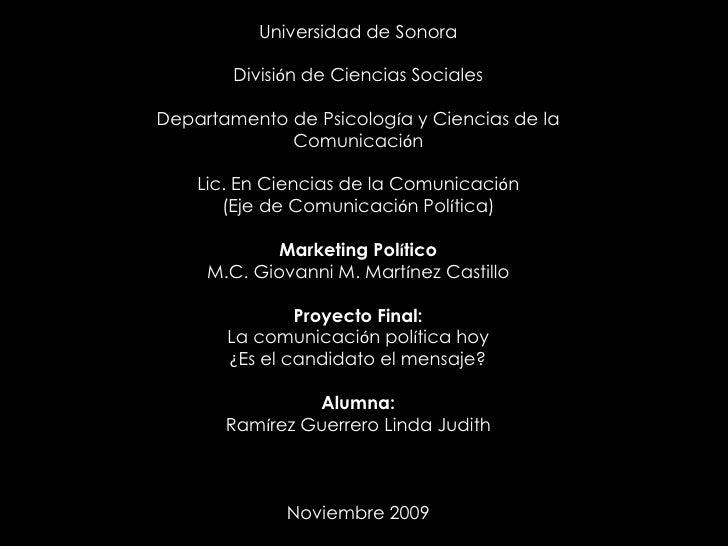 Universidad de Sonora<br />División de Ciencias Sociales<br />Departamento de Psicología y Ciencias de la Comunicación<br ...