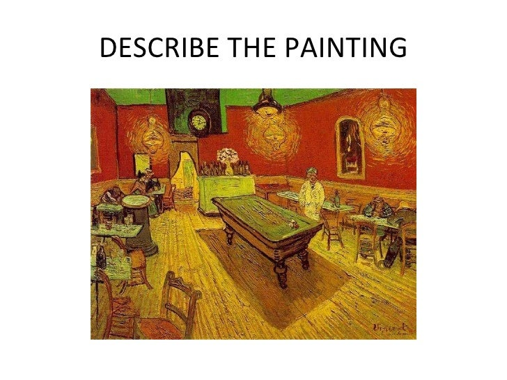 DESCRIBE THE PAINTING