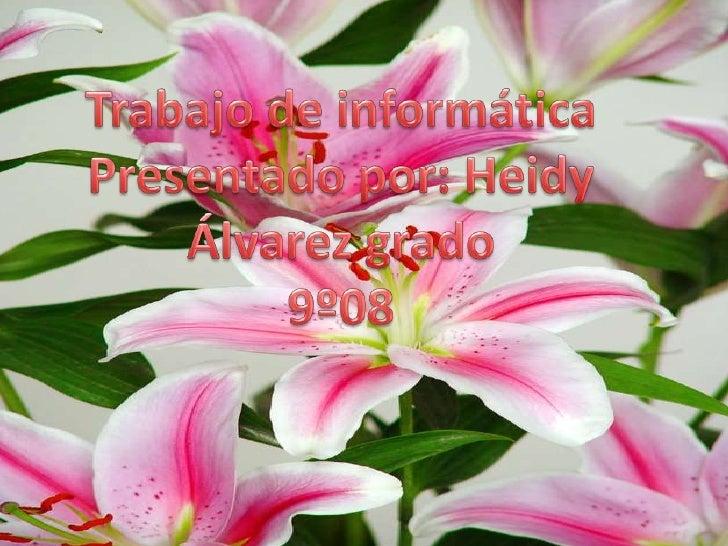 C:\Users\Maira\Documents\PresentacióN2 Heidy Slide 2