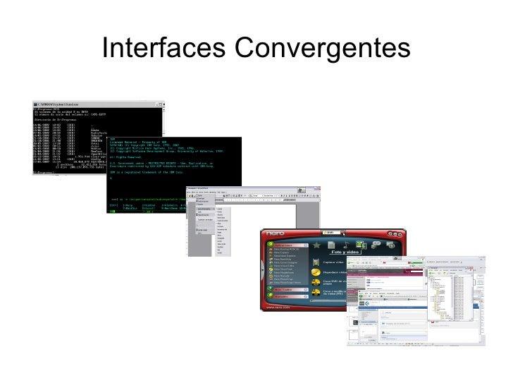 Interfaces Convergentes