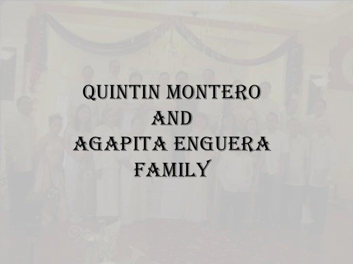 QUINTIN MONTEROandAgapita EngueraFAMILY<br />