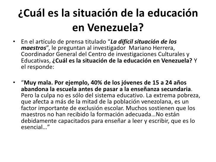 """¿Cuál es la situación de la educación en Venezuela?<br />En el artículo de prensa titulado """"La difícil situación de los ma..."""