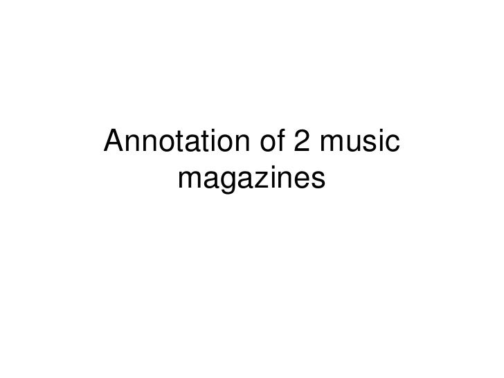 Annotation of 2 music magazines<br />