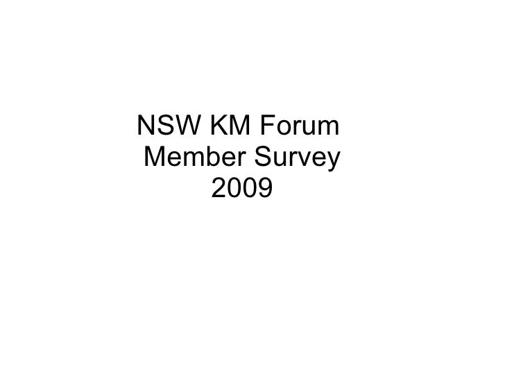 NSW KM Forum Member Survey     2009