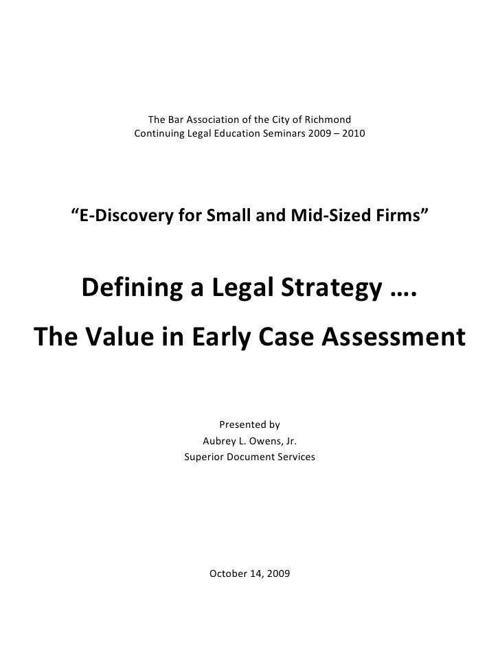 "The Bar Association of the City of Richmond          Continuing Legal Education Seminars 2009 – 2010       ""E-Discovery fo..."