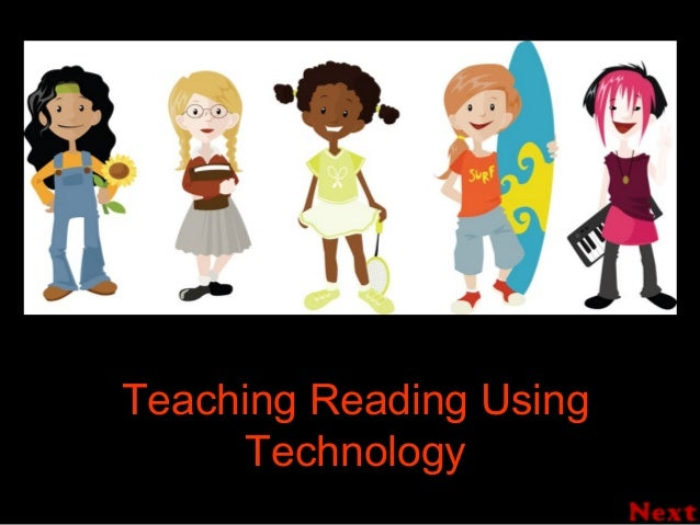 Teaching Reading Using Technology
