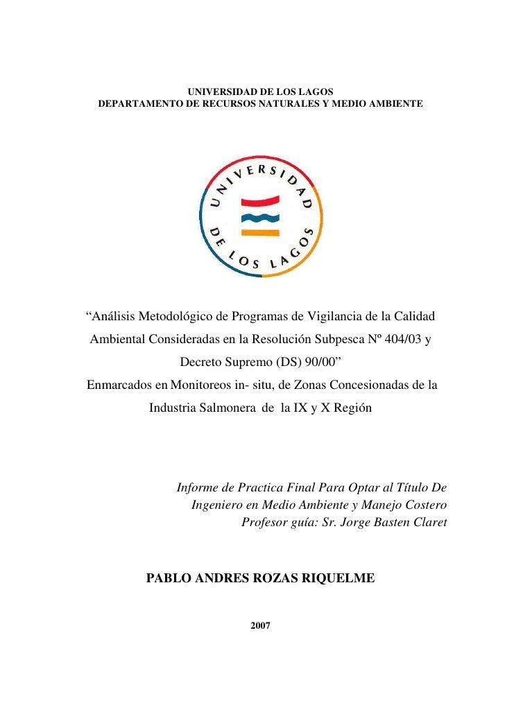 """UNIVERSIDAD DE LOS LAGOS   DEPARTAMENTO DE RECURSOS NATURALES Y MEDIO AMBIENTE     """"Análisis Metodológico de Programas de ..."""