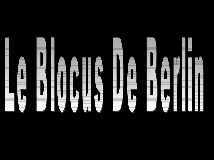 Le Blocus De Berlin
