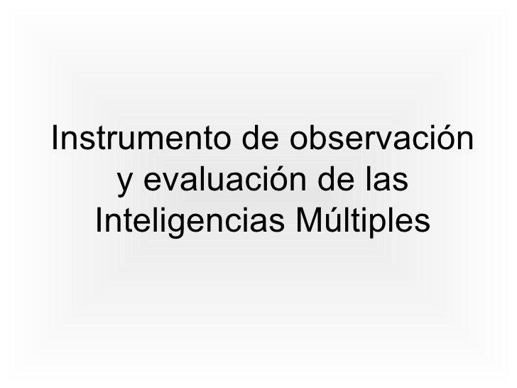 Instrumento de observación y evaluación de las Inteligencias Múltiples