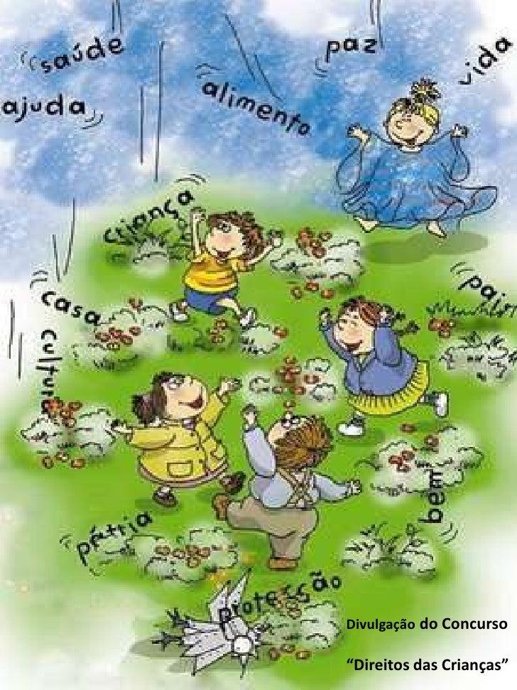 """Divulgação do Concurso<br />""""Direitos das Crianças""""<br />"""