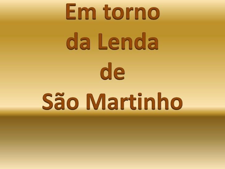 Em torno <br />da Lenda <br />de <br />São Martinho<br />