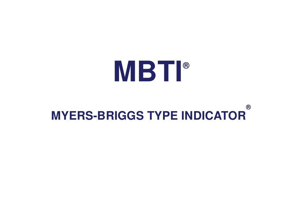 MBTI      ®                              ® MYERS-BRIGGS TYPE INDICATOR