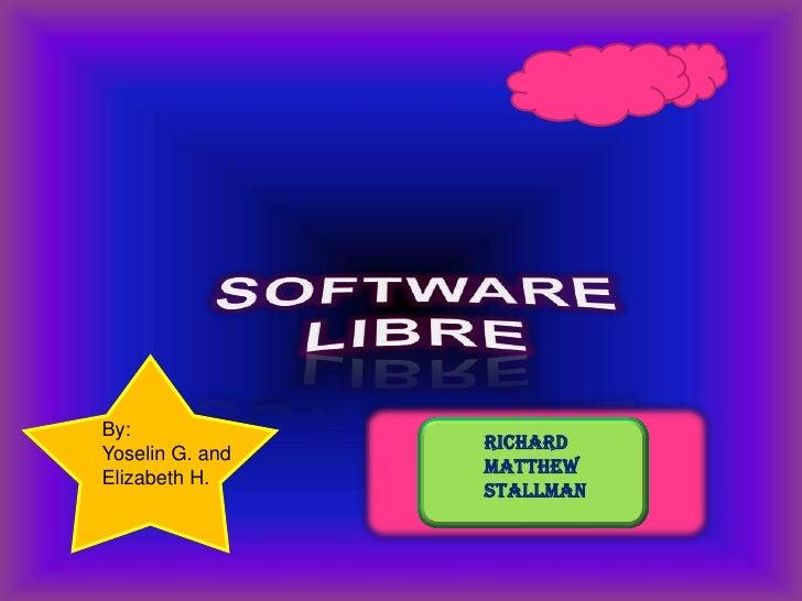 By:                  Richard Yoselin G. and                  Matthew Elizabeth H.                  Stallman