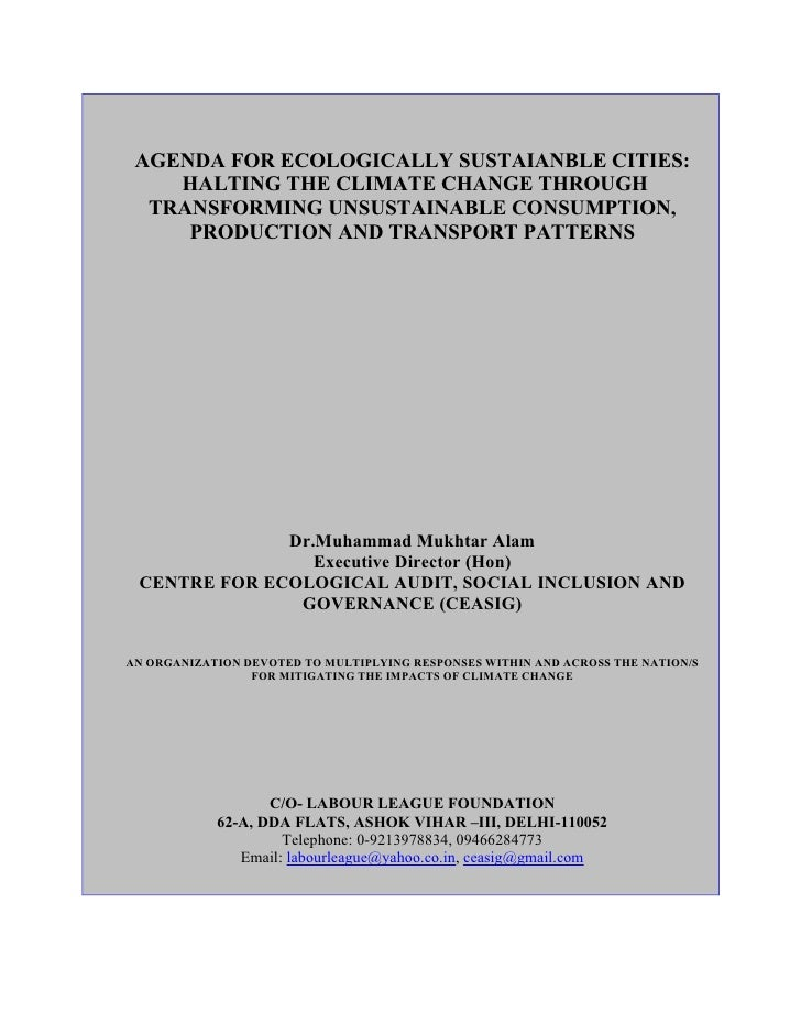 AGENDA FOR ECOLOGICALLY SUSTAIANBLE CITIES:     HALTING THE CLIMATE CHANGE THROUGH   TRANSFORMING UNSUSTAINABLE CONSUMPTIO...
