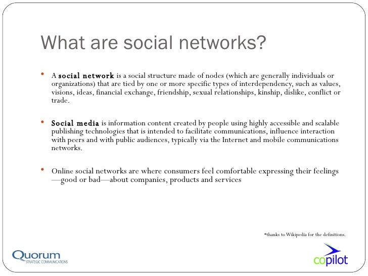 ... 3. What are social networks?