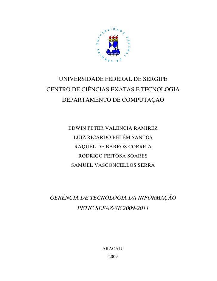 UNIVERSIDADE FEDERAL DE SERGIPE CENTRO DE CIÊNCIAS EXATAS E TECNOLOGIA     DEPARTAMENTO DE COMPUTAÇÃO          EDWIN PETER...