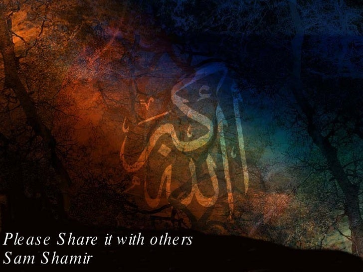 Allah   Allah Allah Please Share it with others Sam Shamir