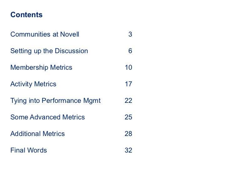 Contents <ul><li>Communities at Novell 3 </li></ul><ul><li>Setting up the Discussion 6 </li></ul><ul><li>Membership Metric...
