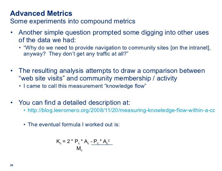 Advanced Metrics Some experiments into compound metrics <ul><li>Another simple question prompted some digging into other u...