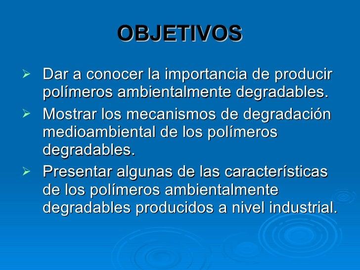 Polimeros degradables Slide 2