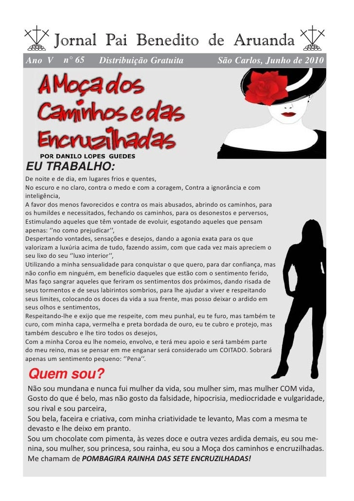 Jornal Pai Benedito de Aruanda Ano V       n° 65       Distribuição Gratuita                   São Carlos, Junho de 2010  ...