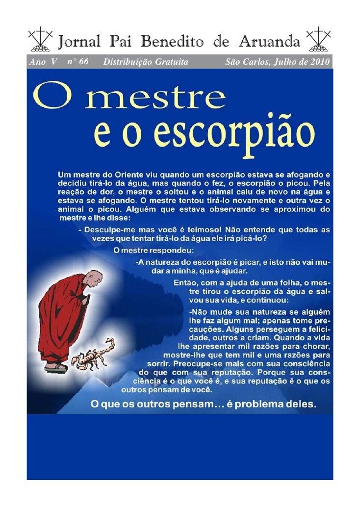 Jornal Pai Benedito de Aruanda Ano V    n° 66   Distribuição Gratuita   São Carlos, Julho de 2010