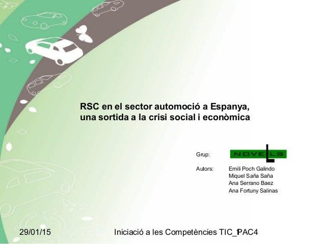 29/01/15 Iniciació a les Competències TIC_PAC41 RSC en el sector automoció a Espanya, una sortida a la crisi social i econ...