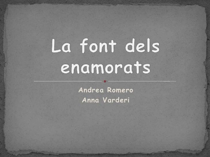 Andrea Romero  Anna Varderi