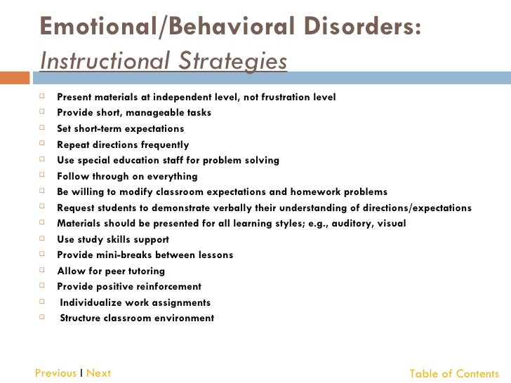 students with emotionalbehavior disorders essay Emotional behavior disorder (ebd) refers to emotional disorder(s) or behavior(s) that fall outside the norms of typical behavior, is often chronic in nature, and is considered socially or culturally unacceptable.