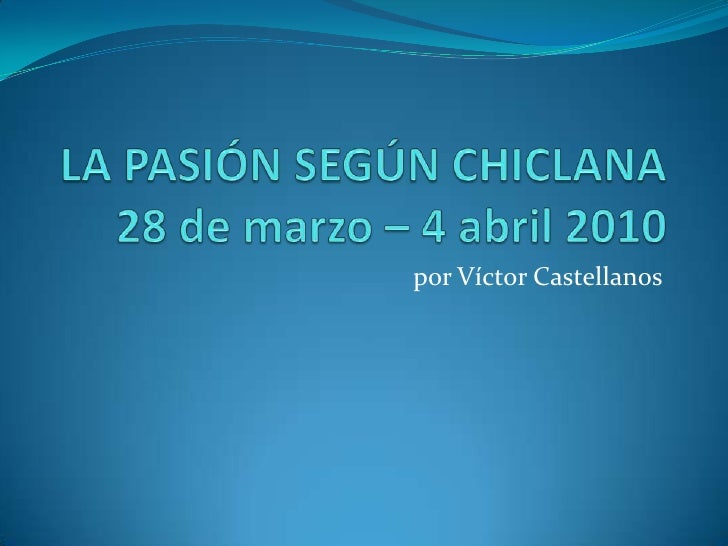 por Víctor Castellanos