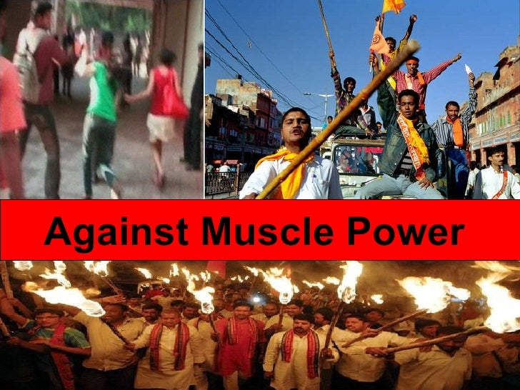 Against Muscle Power
