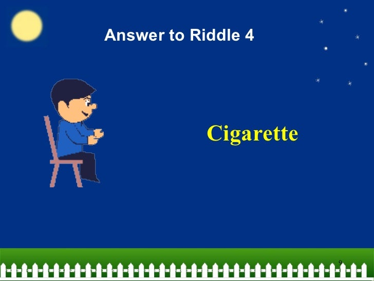 10 tricky riddles for the young answer to riddle 4 cigarette publicscrutiny Images
