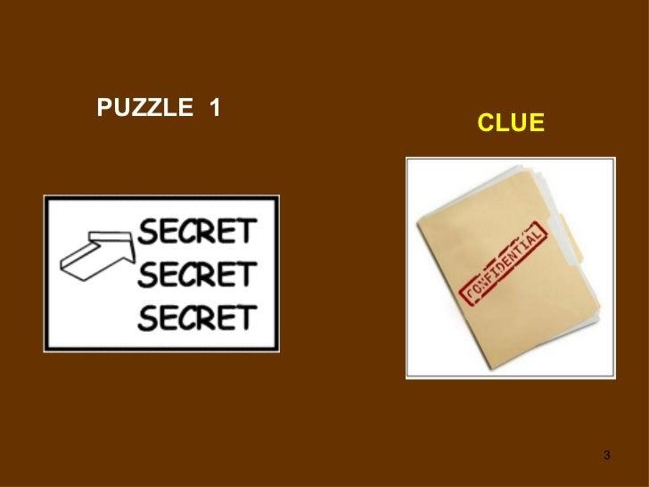 PUZZLE  1 CLUE