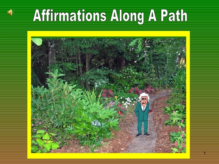 Affirmations Along A Path