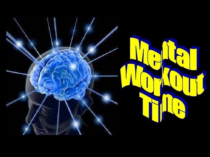 Mental Workout Time