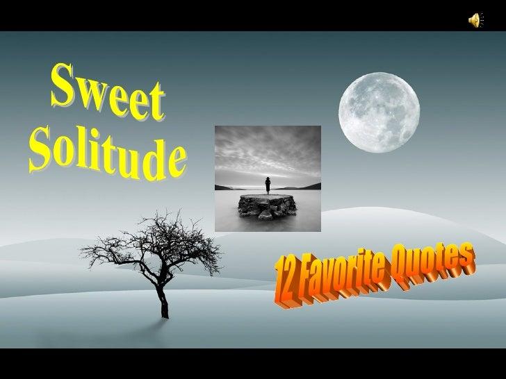 Sweet Solitude 12 Favorite Quotes