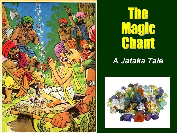 The Magic Chant A Jataka Tale