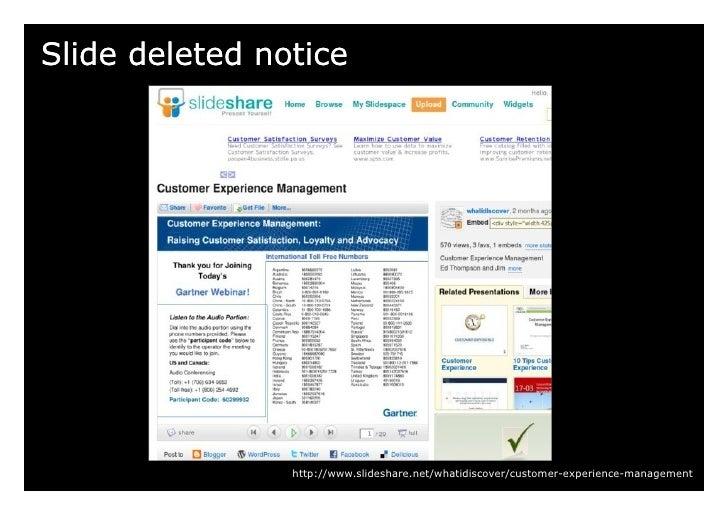 Slide deleted notice                     http://www.slideshare.net/whatidiscover/customer-experience-management