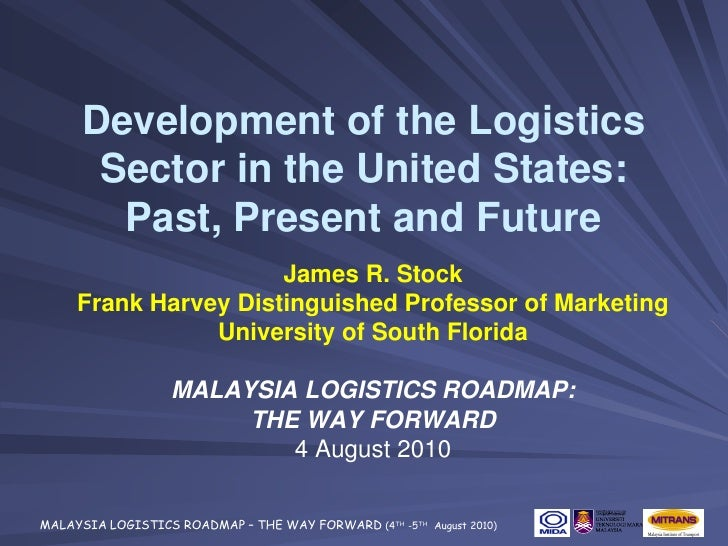 Development of the Logistics Sector in the United States: Past, Present and Future