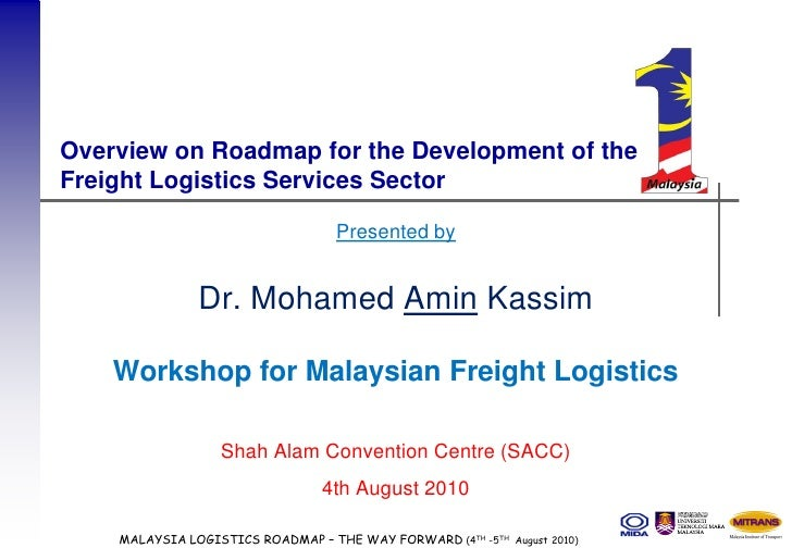 Overview on Roadmap for the Development of the Freight Logistics Services Sector                                     Prese...