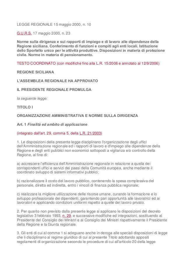 LEGGE REGIONALE 15 maggio 2000, n. 10 G.U.R.S. 17 maggio 2000, n. 23 Norme sulla dirigenza e sui rapporti di impiego e di ...