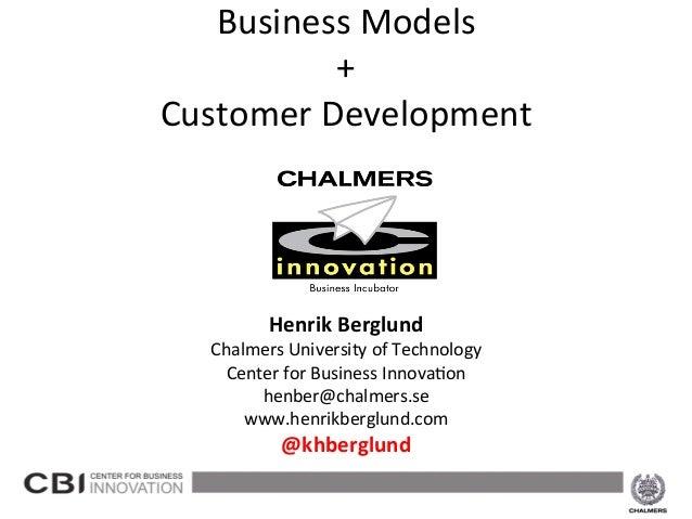 Business Models                                    +                       Customer D evelopment        ...