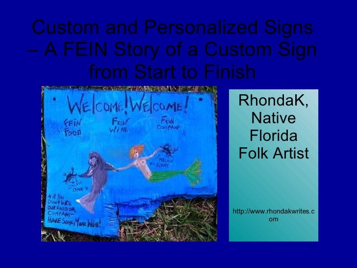 Custom and Personalized Signs – A FEIN Story of a Custom Sign from Start to Finish RhondaK, Native Florida Folk Artist htt...
