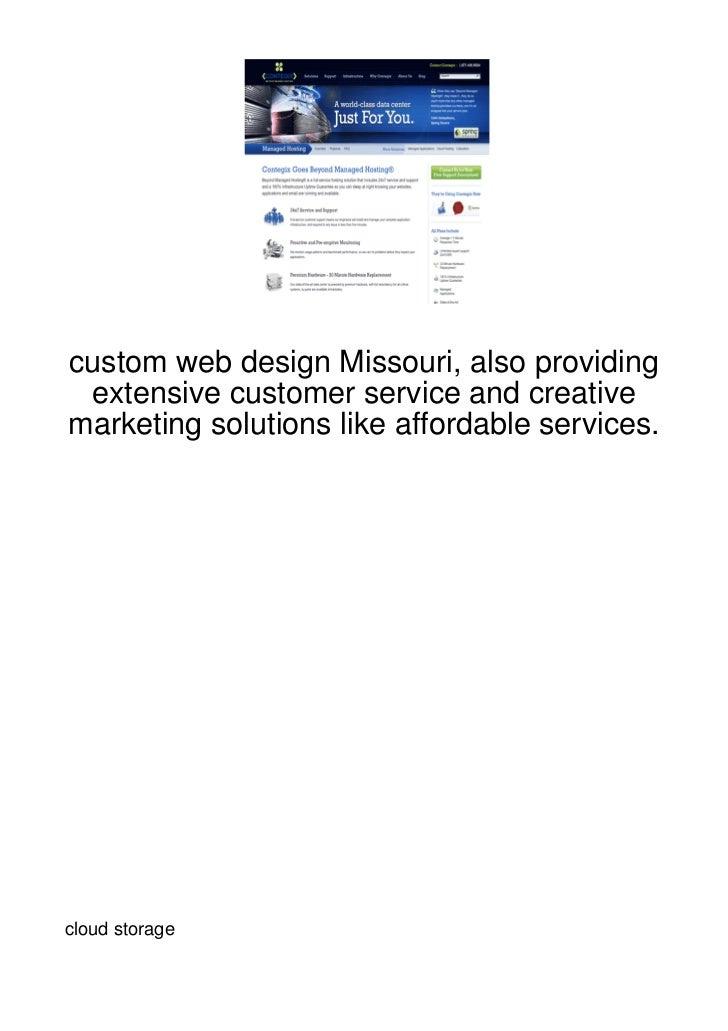 custom web design Missouri, also providing extensive customer service and creativemarketing solutions like affordable serv...