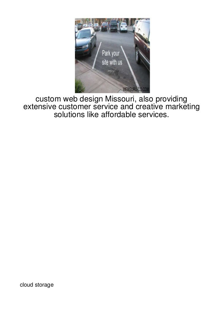 custom web design Missouri, also providing extensive customer service and creative marketing         solutions like afford...