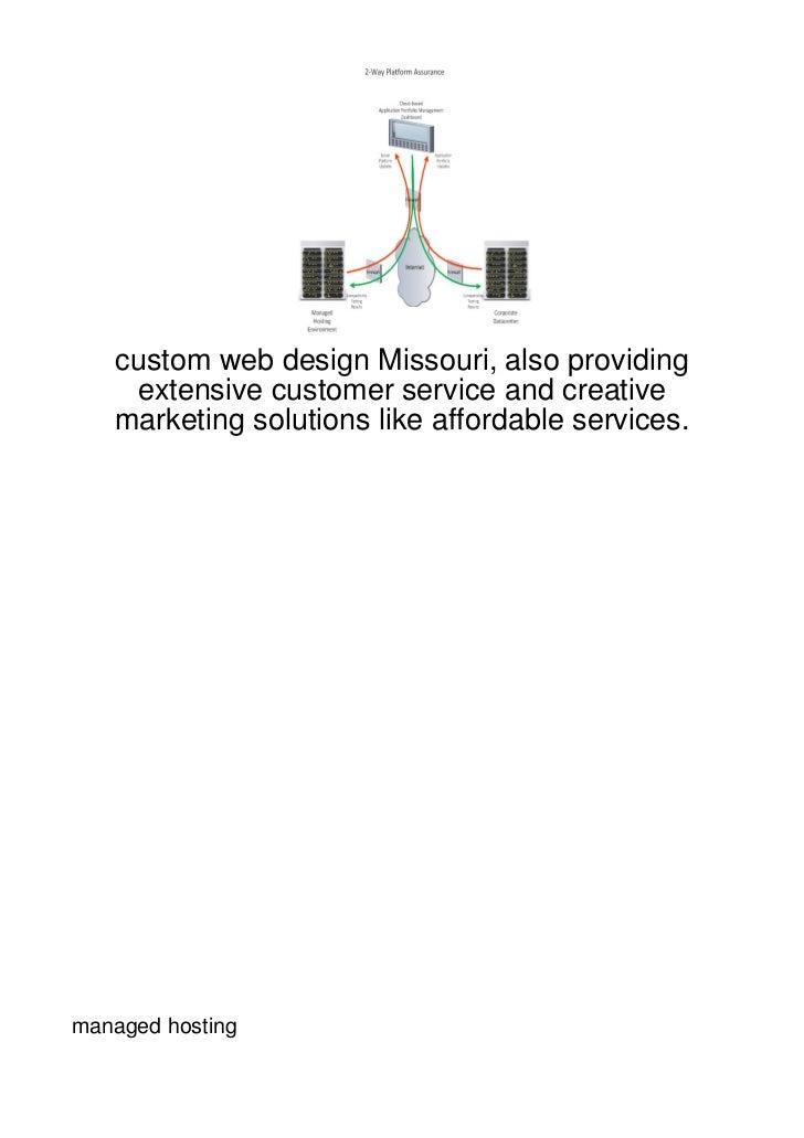 custom web design Missouri, also providing    extensive customer service and creative   marketing solutions like affordabl...