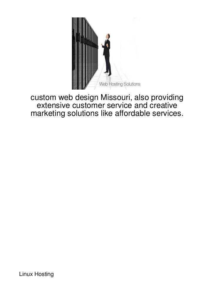 custom web design Missouri, also providing     extensive customer service and creative    marketing solutions like afforda...