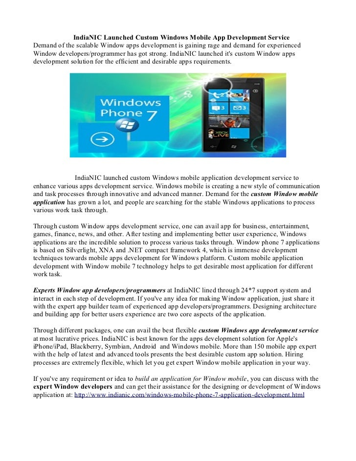 IndiaNIC Launched Custom Windows Mobile App Development ServiceDemand of the scalable Window apps development is gaining r...