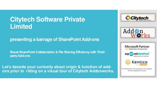 Citytech Software Private Limited presenting a barrage of SharePoint Add-ons Boost SharePoint Collaboration & File Sharing...
