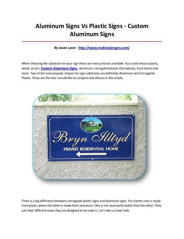 Aluminum Signs Vs Plastic Signs - Custom Aluminum Signs __________________________________________________________________...